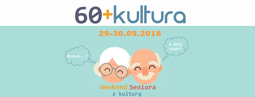 Weekend Seniora z kulturą 2018