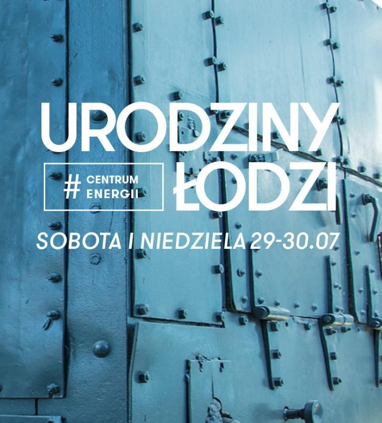 Urodziny Łodzi w EC1